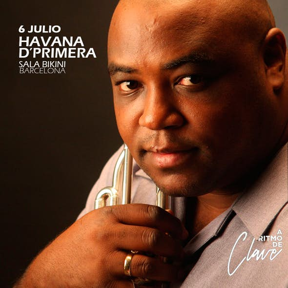 HAVANA D' PRIMERA concert in Sala Bikini Barcelona with A Ritmo de Clave - July 6th 2018