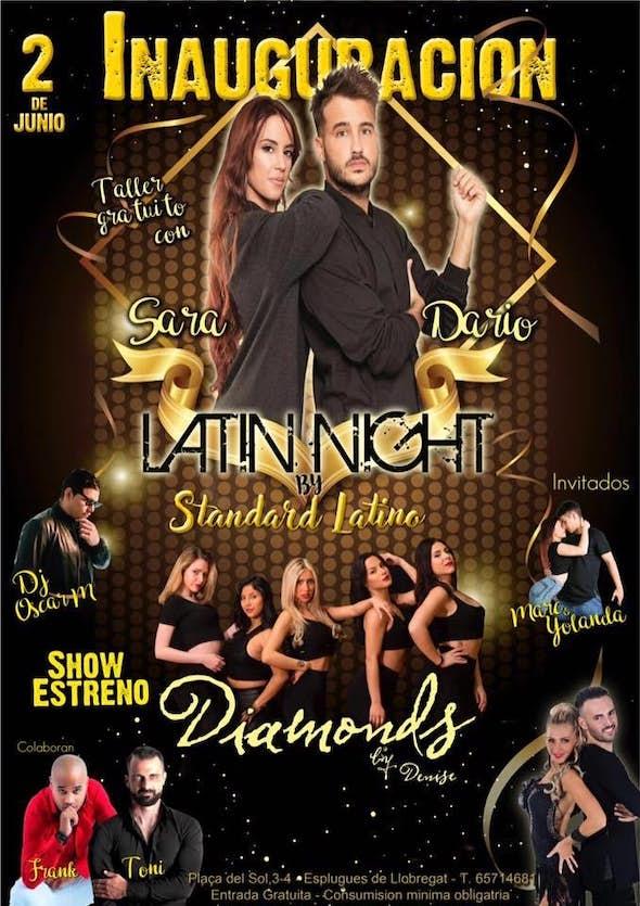 Inauguración Latin Night by Standard Latino - Sábado 2 Junio 2018