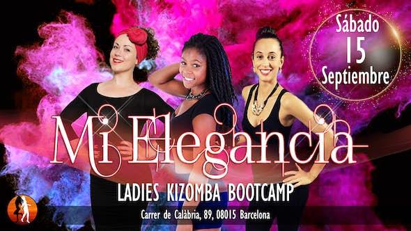 Mi Elegancia - Ladies Kizomba Bootcamp, Barcelona 15/09/2018