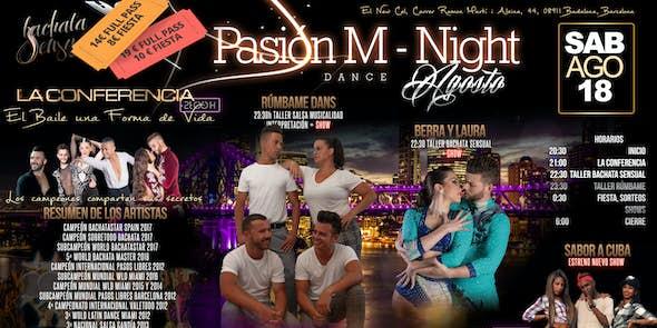 Pasión M Night - Talleres + Fiesta el 18 Agosto en Barcelona