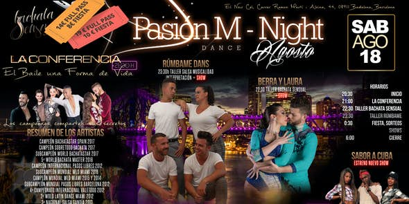 Pasión M Night - Workshops + Party on August 18th in Barcelona