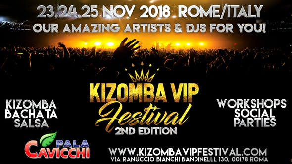 Kizomba VIP Festival Roma 2018 (2nd Edition)