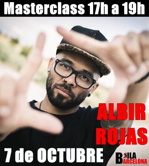 Masterclass ALBIR ROJAS - 7 de Octubre en Baila Barcelona