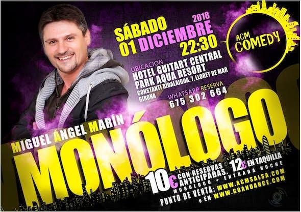 MONOLOGO Miguel Angel Marin
