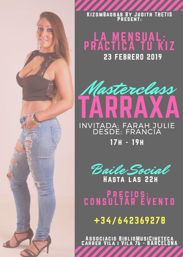 MASTERCLASS • TARRAXA • con Farah Julie desde Francia - 23 Feb 2019