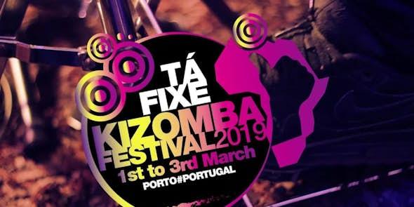 Tá Fixe Kizomba Festival 2019