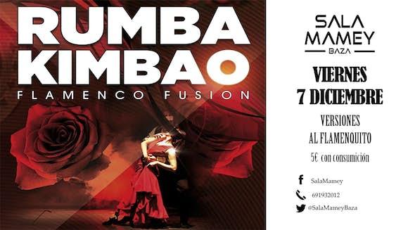 Rumba Kimbao. Flamenco fusión