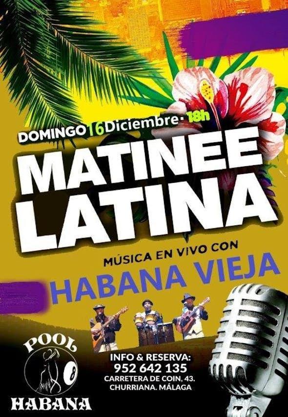 Matinee Latina en Pool Habana 8 (16 de Diciembre)