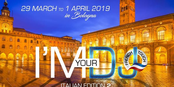 I'M YOUR DJ - Italian Edition 2 (Bologna)