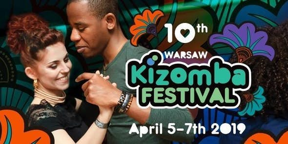 10th Anniversary of Warsaw Kizomba Festival