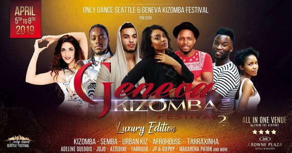 Geneva Kizomba Festival 2019 - Luxury Edition (2ns Edition)