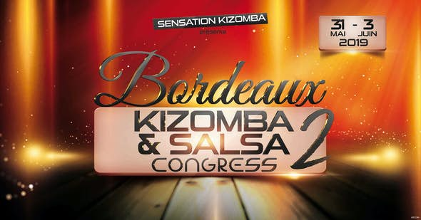 Bordeaux Kizomba & Salsa Congress 2019 (2nd Edition)