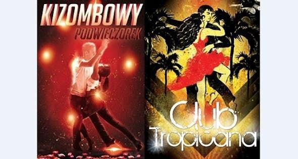 Podwieczorek Kizombowy & Club Tropicana