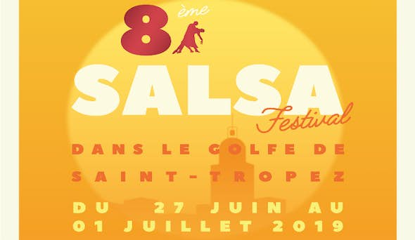 Salsa Festival in the Gulf of Saint-Tropez 2019 (8th Edition)