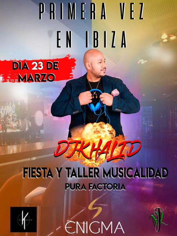 Dj Khalid in Ibiza (23 and 24 March)
