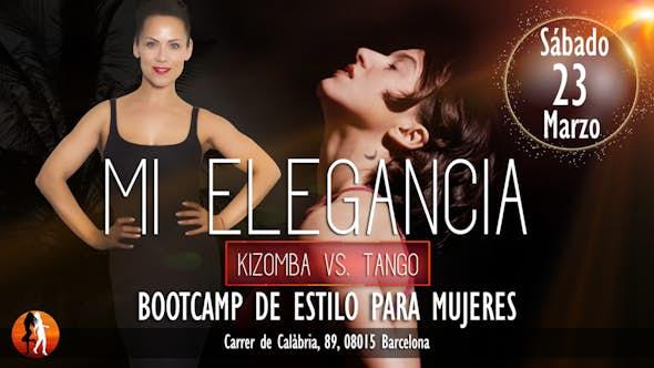 Mi Elegancia 23.03.19 - Kizomba vs. Tango