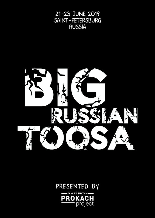 Big Russian Toosa 2019