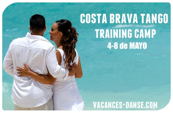 Costa Brava Tango Training Camp 2019 (4-8 Mayo)