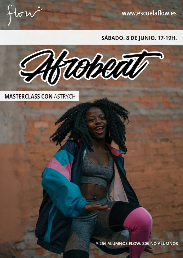 Masterclass Afrobeat with Astrych in Flow Madrid - 8 June 2019