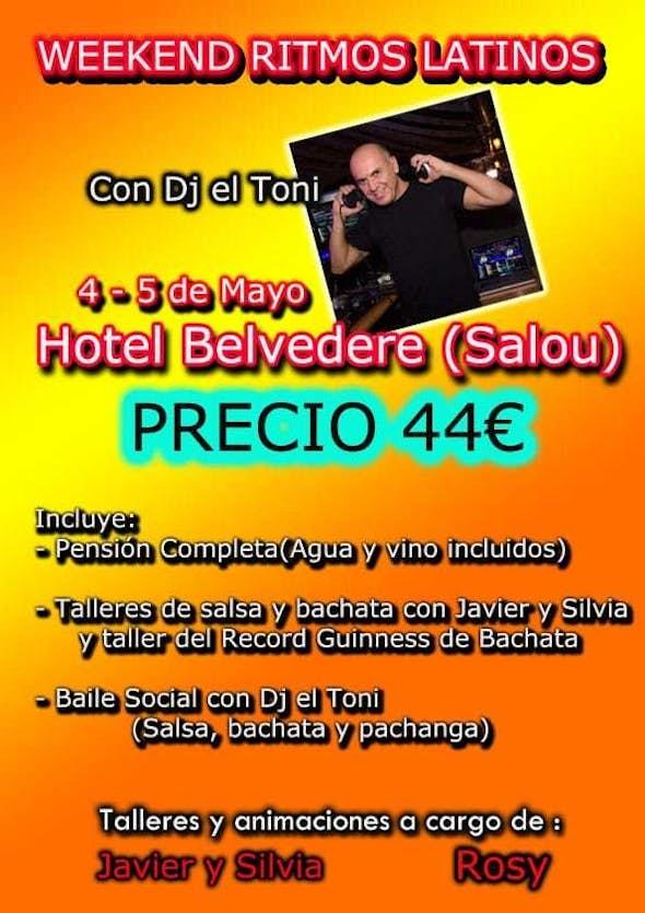 Weekend Ritmos Latinos en Hotel Belvedere - 4 Mayo 2019 (Salou, Tarrgona)