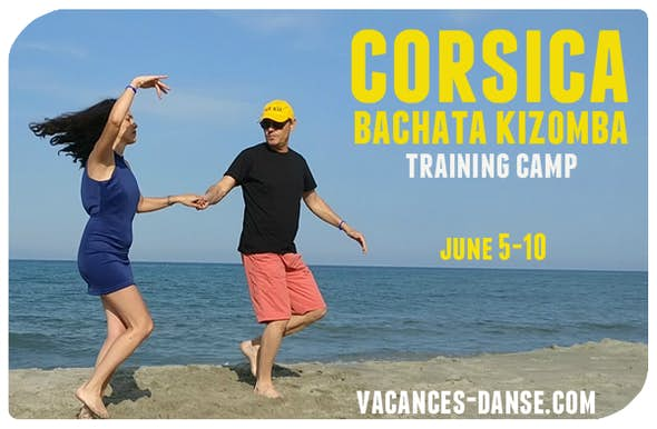 Corsica Bachata Kizomba Training Camp 5 to 10 of June 2019
