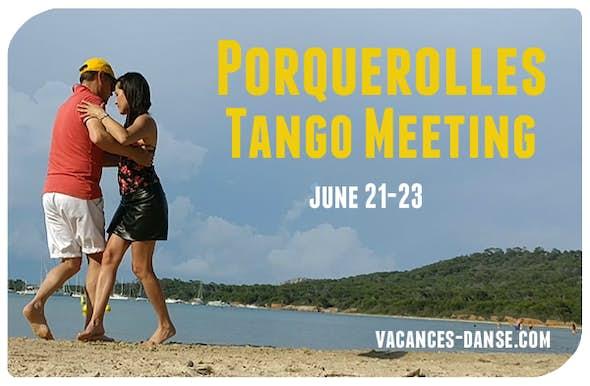 Porquerolles Tango Meeting 21 al 23 Junio 2019