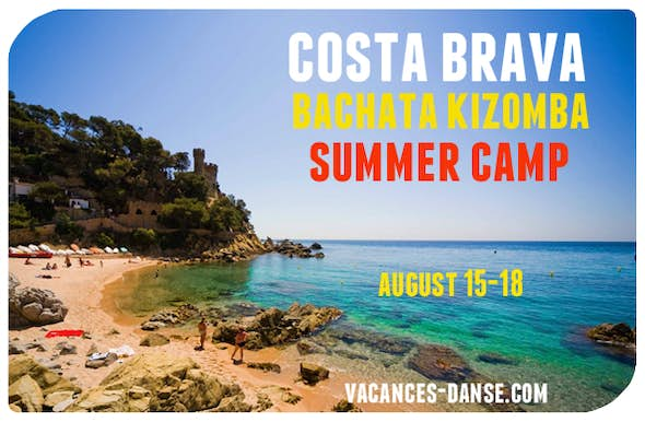 Costa Brava Bachata Kizomba Summer Camp 15 to 18 of august 2019