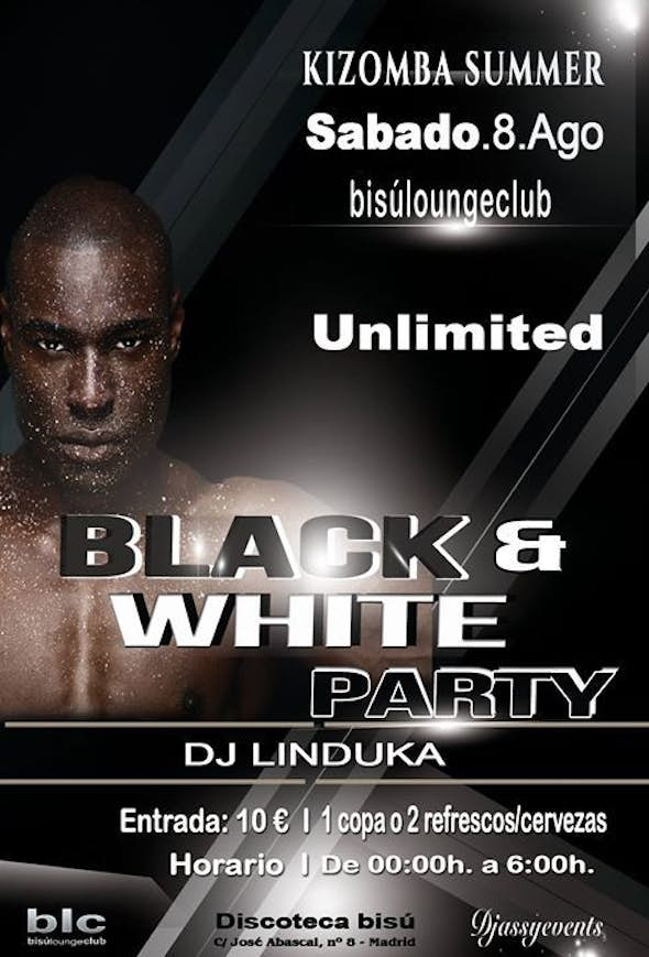 BLACK & WHITE PARTY KIZOMBA SUMMER