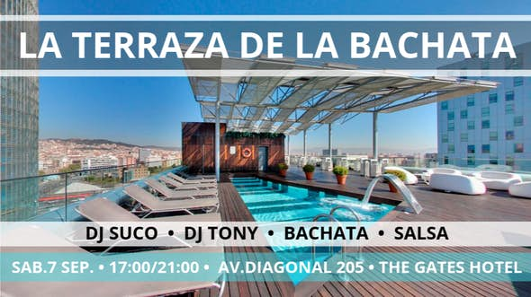 La Terraza de la Bachata - Dj Suco - Dj Tony - The Gates Hotel - 7 Sep. 2019
