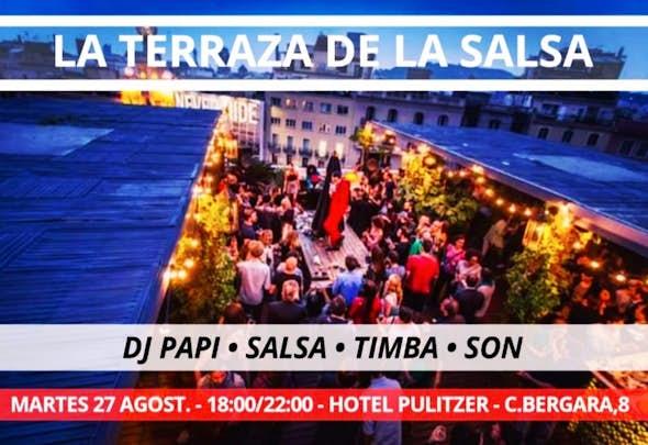 La Terraza De La Salsa #2 - Dj Papi - Hotel Pulitzer Barcelona - 27 Agosto 2019