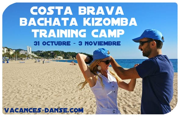 Costa Brava Bachata Kizomba Trainning Camp - Octubre 2019