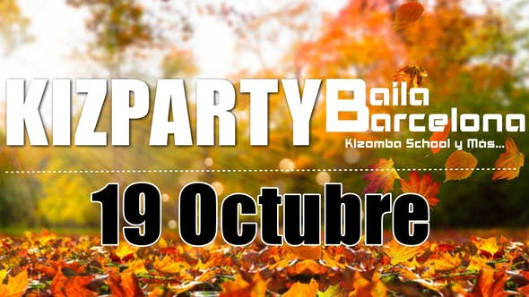 KIZparty 19th October - Baila Barcelona