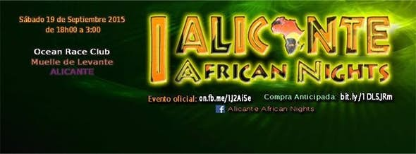Alicante African Nights - Summer Edition 2015 (1ª Edición)