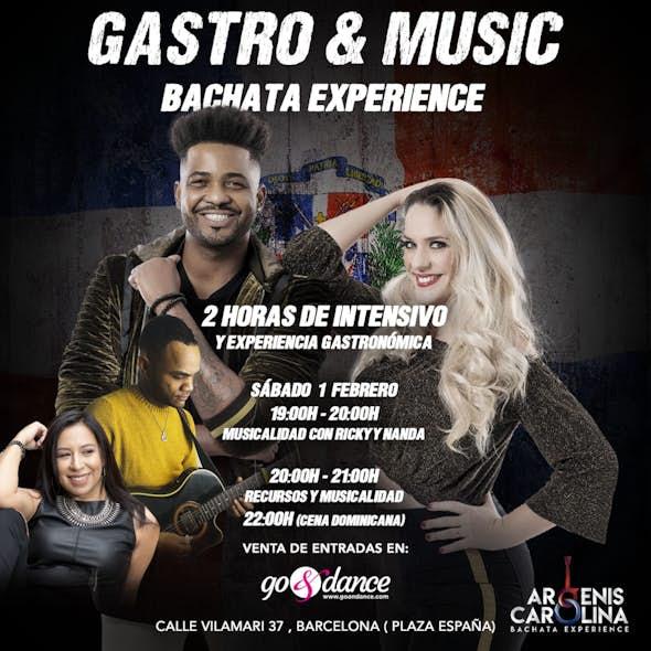 Gastro & Music Bachata Experience Intensivo - 1 Febrero 2020