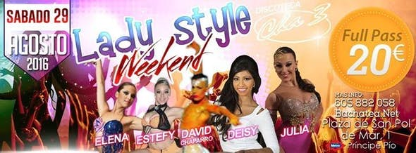 LADY STYLE WEEKEND - MADRID