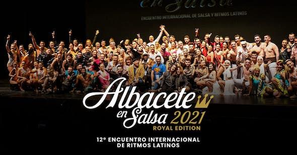 Albacete en Salsa 2021 - Encuentro Internacional de Ritmos Latinos (12ª Royal Edición)