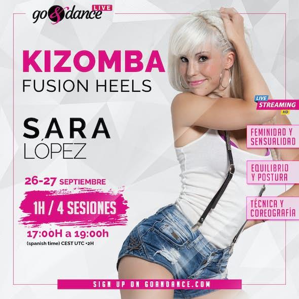 SARA LÓPEZ Live Kizomba Fusion Heels Course