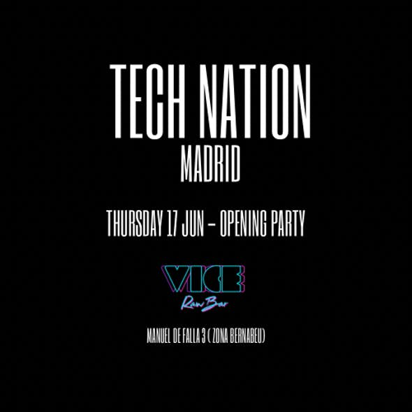 TECH NATION MADRID OPENING PARTY @ VICE RAW BAR