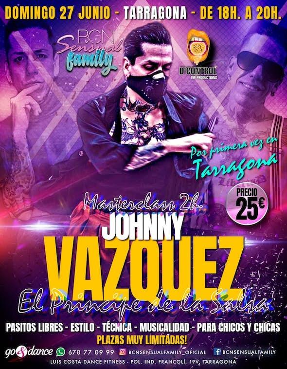 2h. Master Class Jhonny Vazquez in Tarragona - June 27th 2021