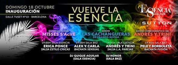 Vuelve la ESENCIA: Sunday 18th INAUGURATION PARTY!!!