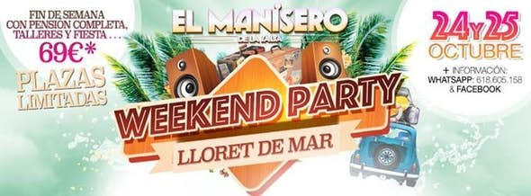 WEEKEND PARTY - 24 and 25 October