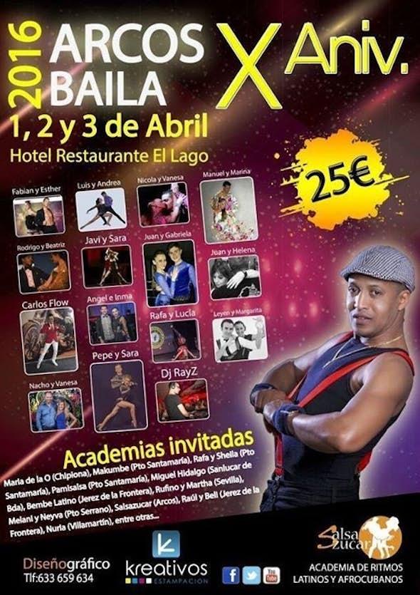 Arcos Baila 2016 (X Anniversary)