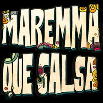 MAREMMA QUE SALSA