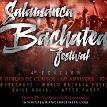 Salamanca Bachatea Festival & World Bachata Fusion