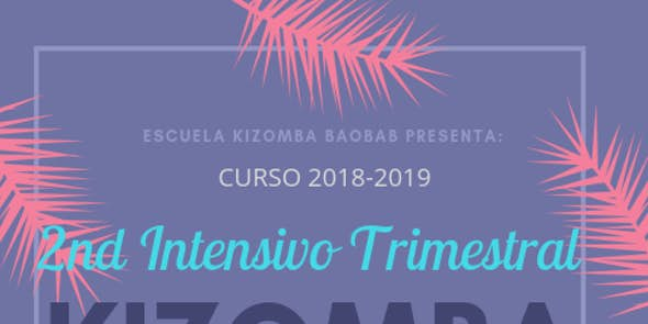 Jueves • Segundo Intensivo Trimestral Kizomba